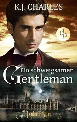 Ein schweigsamer Gentleman (Historisch, Spannung) (London Sins 1)