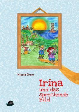 Irina und das sprechende Bild