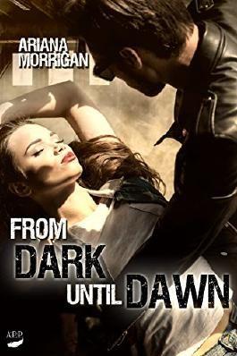 From Dark until Dawn