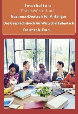 Business-Deutsch für Anfänger Deutsch-Dari