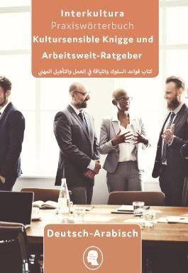 Kultursensible Knigge und Arbeitswelt-Ratgeber