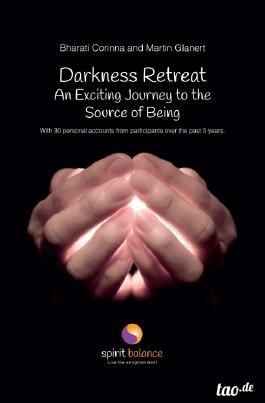Darkness Retreat – An Exciting Journey to the Source of Being