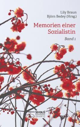 Memoiren einer Sozialistin – Band 1