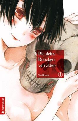 Bis deine Knochen verrotten 01