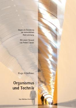 Organismus und Technik