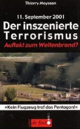 11. September 2001: Der inszenierte Terrorismus. Auftakt zum Weltenbrand?