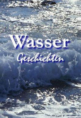 Wasser - Geschichten