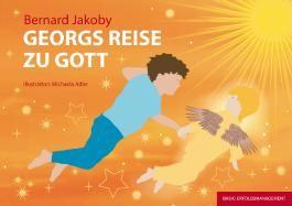 Georgs Reise zu Gott