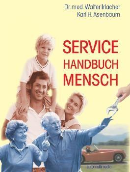 Service Handbuch Mensch