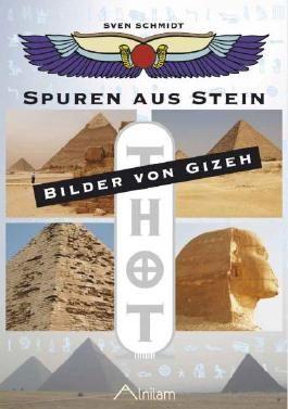 Spuren aus Stein - Bilder von Gizeh