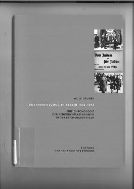 Judenverfolgung in Berlin 1933 - 1945