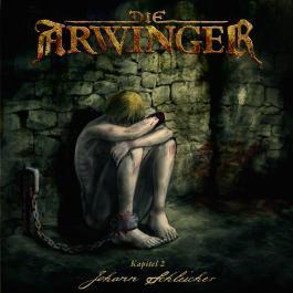 Die Arwinger Kapitel 2 Johann Schleicher