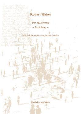 Robert Walser - Der Spaziergang