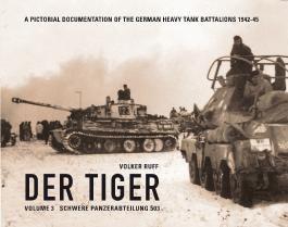 DER TIGER Vol 3 s.Pz.Abt.503