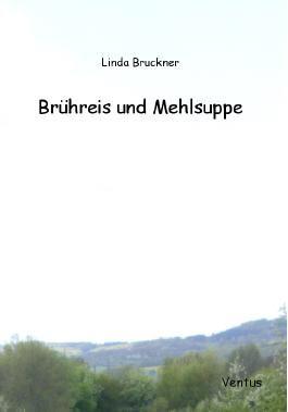 Brühreis und Mehlsuppe
