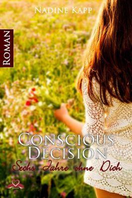 Conscious Decision