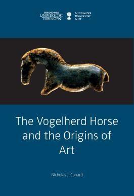 The Vogelherd Horse and the Origins of Art