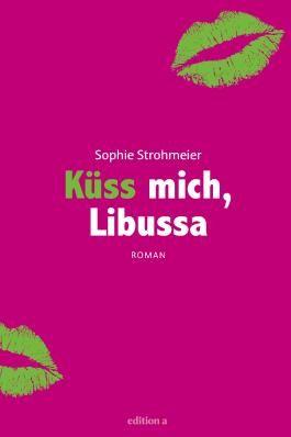 Küss mich, Libussa