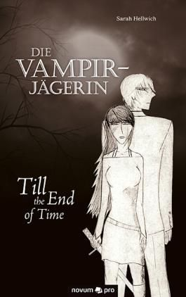 Die Vampirjägerin: Till the End of Time