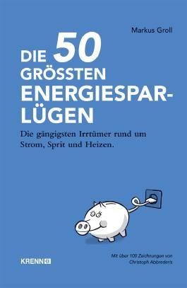 Die 50 größten Energiespar-Lügen