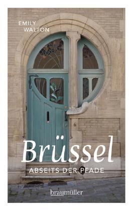 Brüssel abseits der Pfade