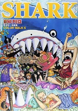 One Piece イラスト集 Color Walk 5 Shark