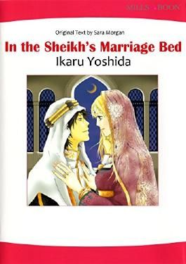 In the Sheikh's Marriage Bed (Mills & Boon comics)