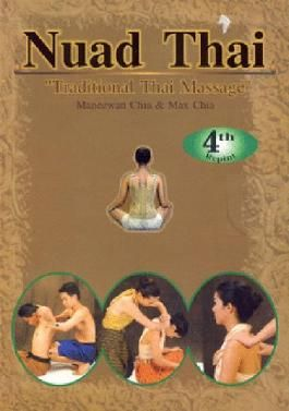 """Nuad Thai """"Traditional Thai Massage"""", Traditional Thai Massage Is Based on Energy Flow Along Lines Called Sen or Channels. Traditional Thai Massage Focuses on the Major Channels."""