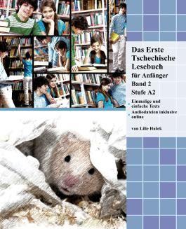 Das Erste Tschechische Lesebuch für Anfänger Band 2