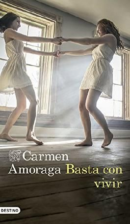 Basta con vivir (Volumen independiente) (Spanish Edition)