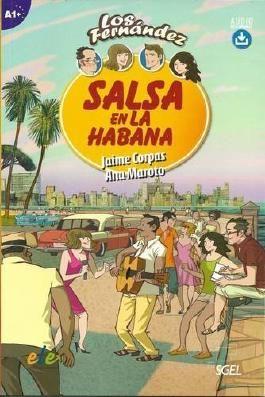 Salsa en la Habana: Easy Reader in Spanish Level A1+ (Los Fernandez)