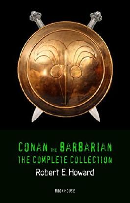 Conan the Barbarian: The Complete Collection (Book House)