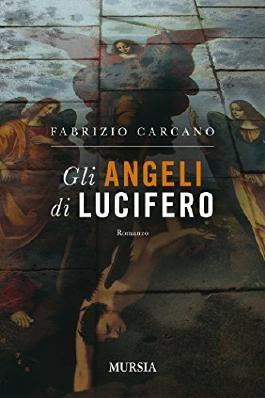 Gli angeli di Lucifero (Romanzi) (Italian Edition)