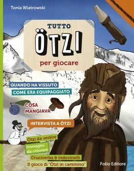 Tutto Ötzi per giocare