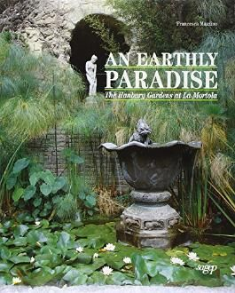 Earthly paradise. The Hanbury gardens at la Mortola (An)