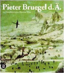 Pieter Bruegel d.A im Kunsthistorischen Museum Wien (German Edition)