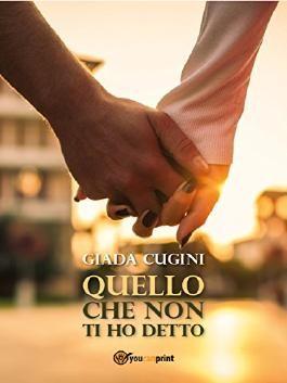 Quello che non ti ho detto (Italian Edition)