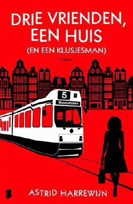 Drie vrienden, een huis (en een klusjesman) (Dutch Edition)