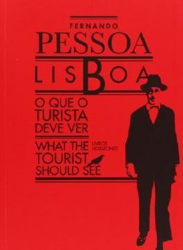 Lisboa: O Que O Turista Deve Ver/What the Tourist Should See (Cidade de Lisboa)