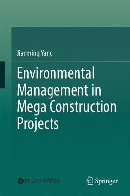 Environmental Management in Mega Construction Projects