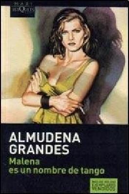 MALENA ES UN NOMBRE DE TANGO (Spanish Edition)