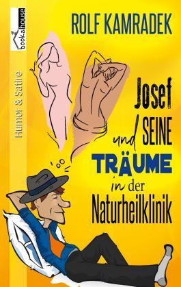 Josef und seine Träume in der Naturheilklinik