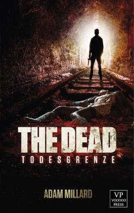The Dead 3: Todesgrenze
