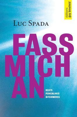 FASS MICH AN