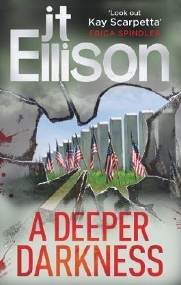 A Deeper Darkness (Samantha Owens 1) by J.T. Ellison (2013) Paperback