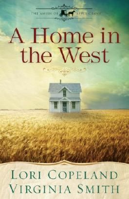 A Home in the West (The Amish of Apple Grove)