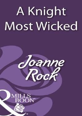 A Knight Most Wicked (Mills & Boon Historical)