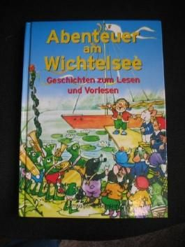 Abenteuer am Wichtelsee - Geschichten zum Lesen und Vorlesen
