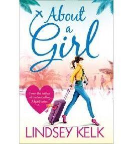 About a Girl by Kelk. Lindsey ( 2013 ) Paperback