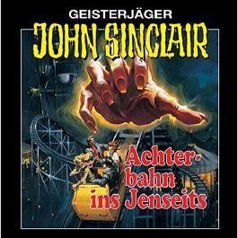 Achterbahn ins Jenseits (John Sinclair 3) [Remastered]